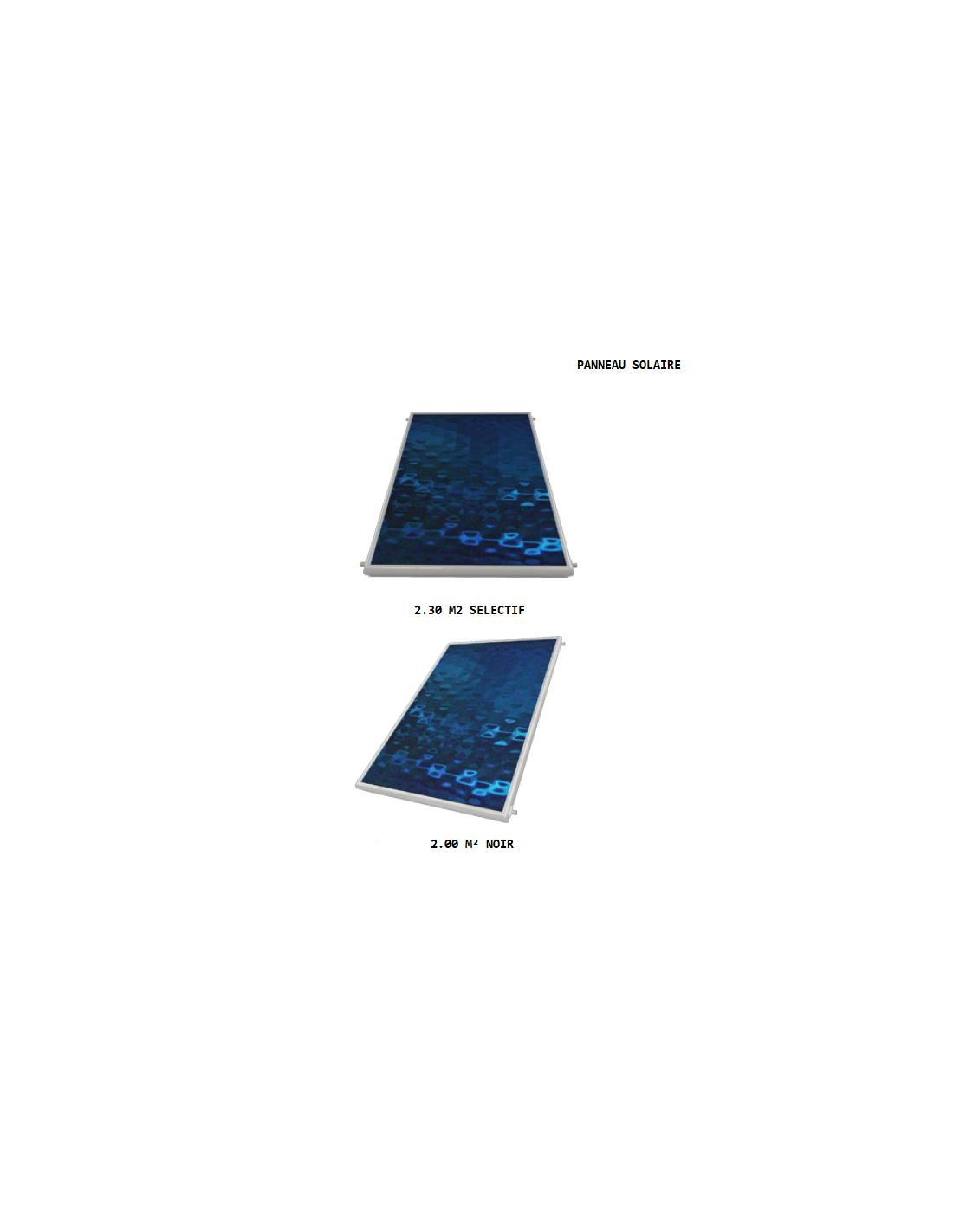 PANNEAU SOLAIRE 2.30 M2 SELECTIF / 2.00 M² NOIR